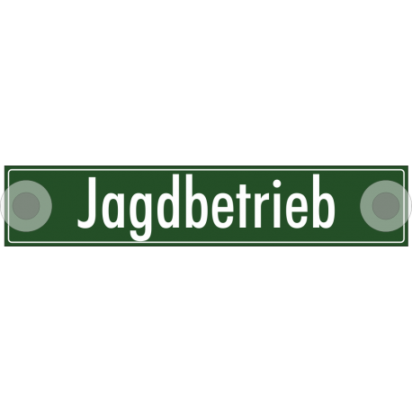 """Schilder """"Jagdbetrieb"""""""
