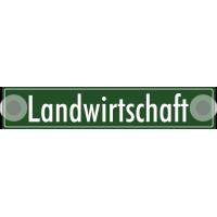 """Schilder """"Landwirtschaft"""""""