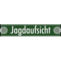 """Schilder """"Jagdaufsicht"""""""