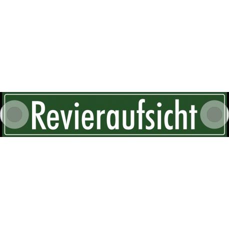 """Schilder """"Revieraufsicht"""""""