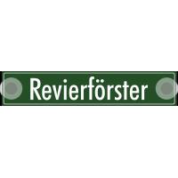 """Schilder """"Revierförster"""""""