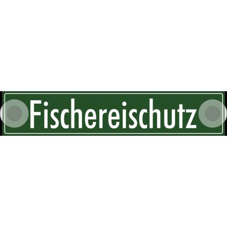"""Schilder """"Fischereischutz"""""""