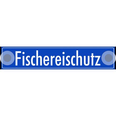 """Schilder """"Fischereischutz (bl)"""""""