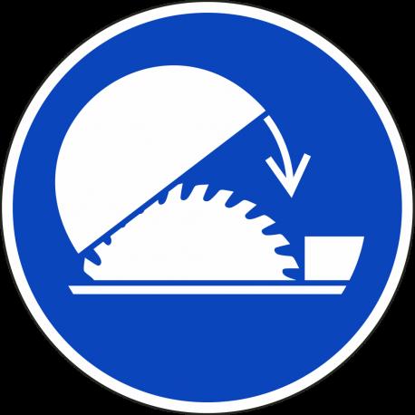 """Schilder """"Schutzhaube Tischkreissage benutzen"""""""