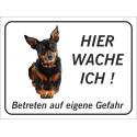 """Zwergpinscher """"Hier wache ich""""-Schild (schwarz)"""