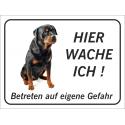 """Rottweiler """"Hier wache ich""""-Schild (schwarz)"""