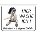 """English Setter """"Hier wache ich""""-Schild (schwarz)"""