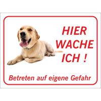 """Labrador Retriever """"Hier wache ich""""-Schild (rot)"""