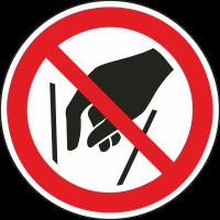 """Schilder """"Hineinfassen verboten"""""""