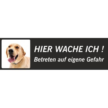 """Labrador """"Hier wache ich""""-Schild (schwarz, niedriges Modell)"""