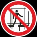 """Schilder """"Benutzung des unvollständigen Gerüsts verboten"""""""