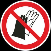 """Schilder """"Das Benutzen von Handschuhen ist verboten"""""""