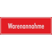 """Schilder """"Warenannahme"""" (rot)"""