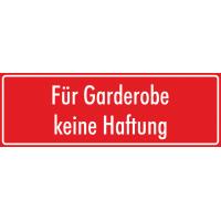 """Schilder """"Für Garderobe keine Haftung"""" (rot)"""