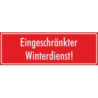 """Schilder """"Eingeschränkter Winterdienst"""" (rot)"""