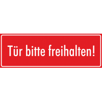 """Schilder """"Tür bitte freihalten"""" (rot)"""