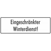 """Schilder """"Eingeschränkter Winterdienst"""" (weiß)"""