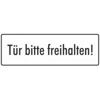 """Schilder """"Tür bitte freihalten"""" (weiß)"""