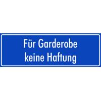 """Schilder """"Für Garderobe keine Haftung"""" (blau)"""