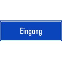 """Schilder """"Eingang"""" (blau)"""