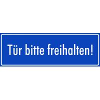 """Schilder """"Tür bitte freihalten"""" (blau)"""