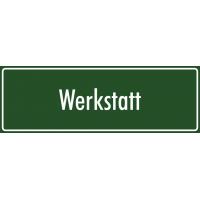 """Schilder """"Werkstatt"""" (grün)"""