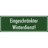 """Schilder """"Eingeschränkter Winterdienst"""" (grün)"""