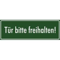 """Schilder """"Tür bitte freihalten"""" (grün)"""