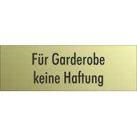 """Schilder """"Für Garderobe keine Haftung"""" (gold look)"""