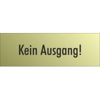 """Schilder """"Kein Ausgang"""" (gold look)"""