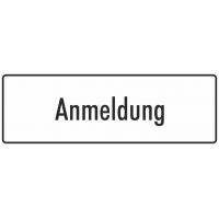 """Schilder """"Anmeldung"""" (weiß)"""