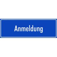 """Schilder """"Anmeldung"""" (blau)"""