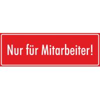 """Schilder """"Nur für Mitarbeiter"""" (rot)"""