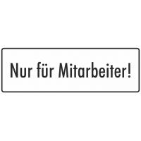 """Schilder """"Nur für Mitarbeiter"""" (weiß)"""