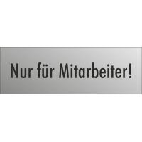 """Schilder """"Nur für Mitarbeiter"""" (edelstahl)"""