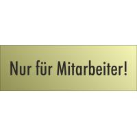 """Schilder """"Nur für Mitarbeiter"""" (gold look)"""