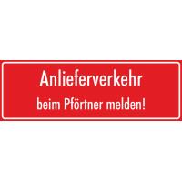 """Schilder """"Anlieferverkehr beim Pförtner melden"""" (rot)"""