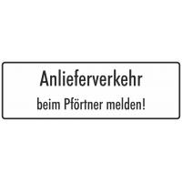 """Schilder """"Anlieferverkehr beim Pförtner melden"""" (weiß)"""