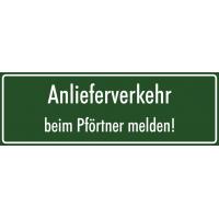 """Schilder """"Anlieferverkehr beim Pförtner melden"""" (grün)"""