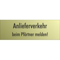"""Schilder """"Anlieferverkehr beim Pförtner melden"""" (gold look)"""