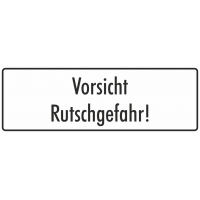"""Schilder """"Vorsicht Rutschgefahr"""" (weiß)"""