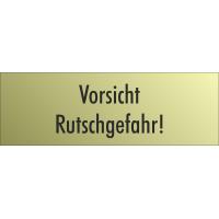 """Schilder """"Vorsicht Rutschgefahr"""" (gold look)"""