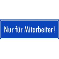 """Aufkleber """"Nur für Mitarbeiter"""" (blau)"""