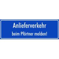 """Aufkleber """"Anlieferverkehr beim Pförtner melden"""" (blau)"""