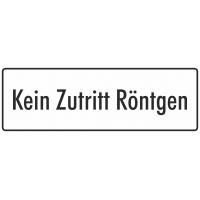 "Aufkleber ""Kein Zutritt Röntgen"" (weiß)"