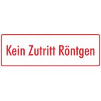 "Aufkleber ""Kein Zutritt Röntgen"" (weiß - rot)"