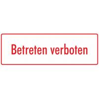 """Schilder """"Betreten verboten"""" (weiß - rot)"""