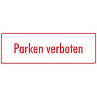 """Schilder """"Parken verboten"""" (weiß - rot)"""