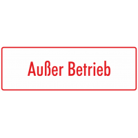 """Aufkleber """"Außer Betrieb"""" (weiß - rot)"""
