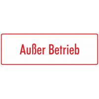 """Schilder """"Außer Betrieb"""" (weiß - rot)"""